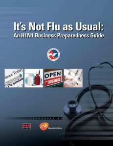 """the U.S. Chamber released """"It's Not Flu as Usual,"""" which is an H1N1 preparedness guide written for businesses of all sizes."""